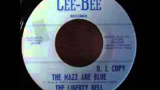 Liberty Bell The Nazz are Blue