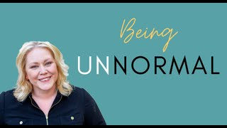 Being UnNormal with Kimberly Berry
