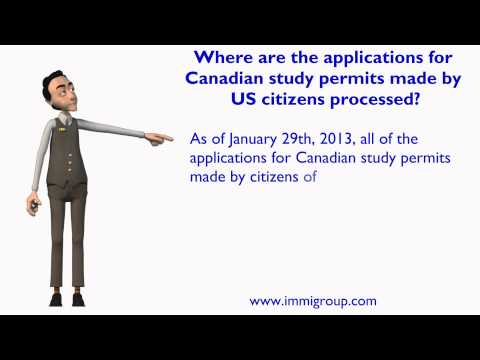 Where are the applications for Canadian study permits made by US citizens processed?