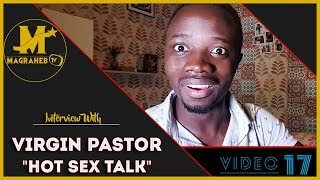 Virgin Pastor and his HOT powerful S€X talk on Magraheb TV (Very Funny)