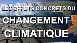 LES EFFETS CONCRETS DU CHANGEMENT CLIMATIQUE