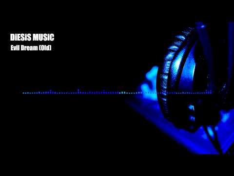RAP,HIP HOP,TRAP, EDM, INSTRUMENTALS BEATS - DiESiS MUSiC - Evil Dream(old)