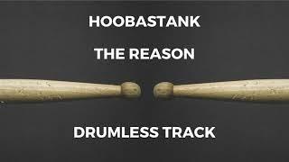 Hoobastank - The Reason (drumless)