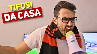 TIFOSI DA CASA - Parodia