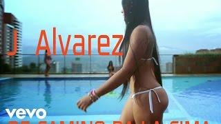 Repeat youtube video J Alvarez - De Camino Pa La Cima
