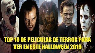 TOP 10 DE PELICULAS DE TERROR PARA VER EN ESTE HALLOWEEN 2019