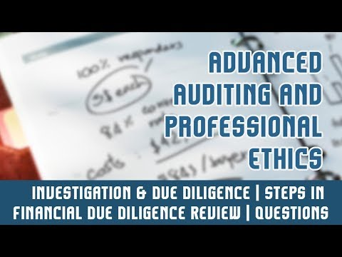 Investigation & Due Diligence   Steps In Financial Due Diligence Review   Questions   Part 7 A