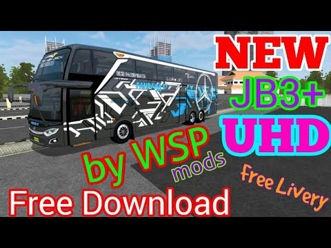 BUSSID Mod Bus JB3+ UHD - by WSP MODS - Free Download - Free Download 4  Livery