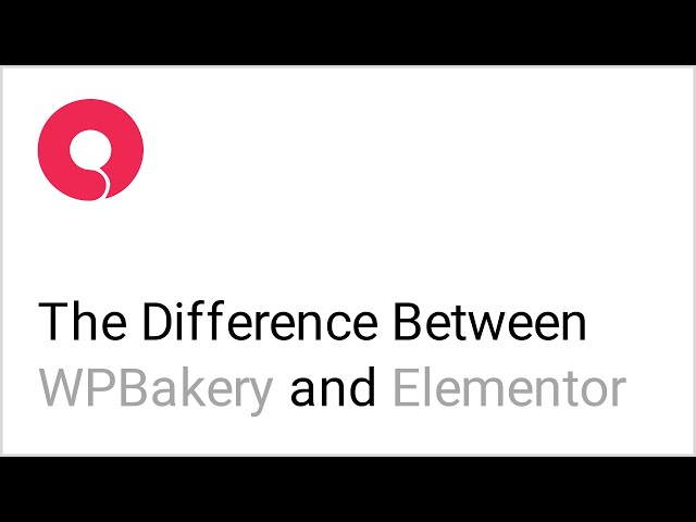 Understanding the Difference Between the Elementor & WPBakery Page Builders in Bridge