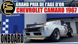 ONBOARD | Heritage Touring Cup * CHEVROLET CAMARO 1967 | GP de l'AGE D'OR 2019