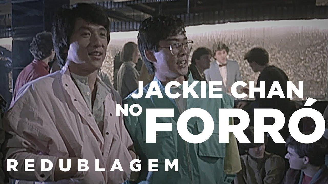 Jackie Chan no Forró (Paródia Redublagem)