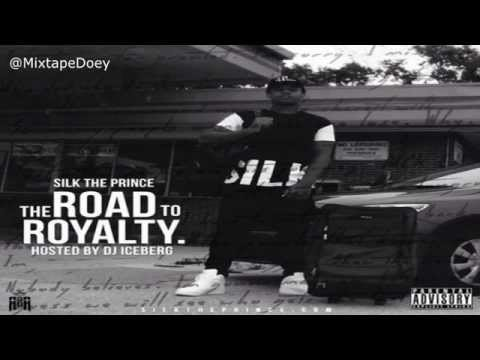Silk The Prince The Road To Royalty ( Full Mixtape ) (+ Download Link )