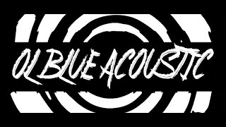 Ol' Blue Acoustic - Down The Void