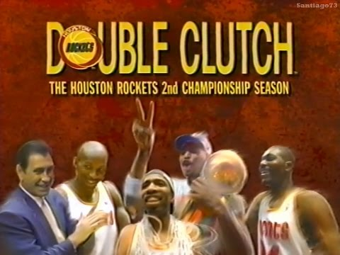 1994-95 Houston Rockets - Double Clutch