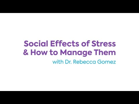 Part 6: Social Effects of Stress and How to Manage Them