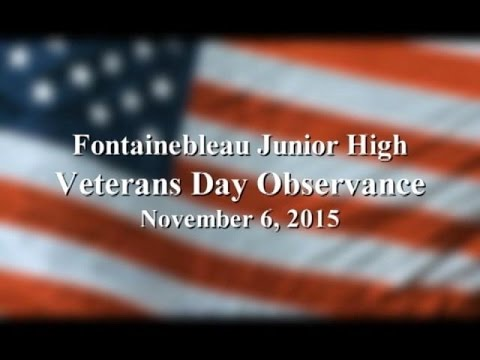 Fontainebleau Junior High School- Veterans Appreciation Performance