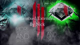 (Scary Monsters and Nice Sprites) - Skrillex - Remixed/Extended