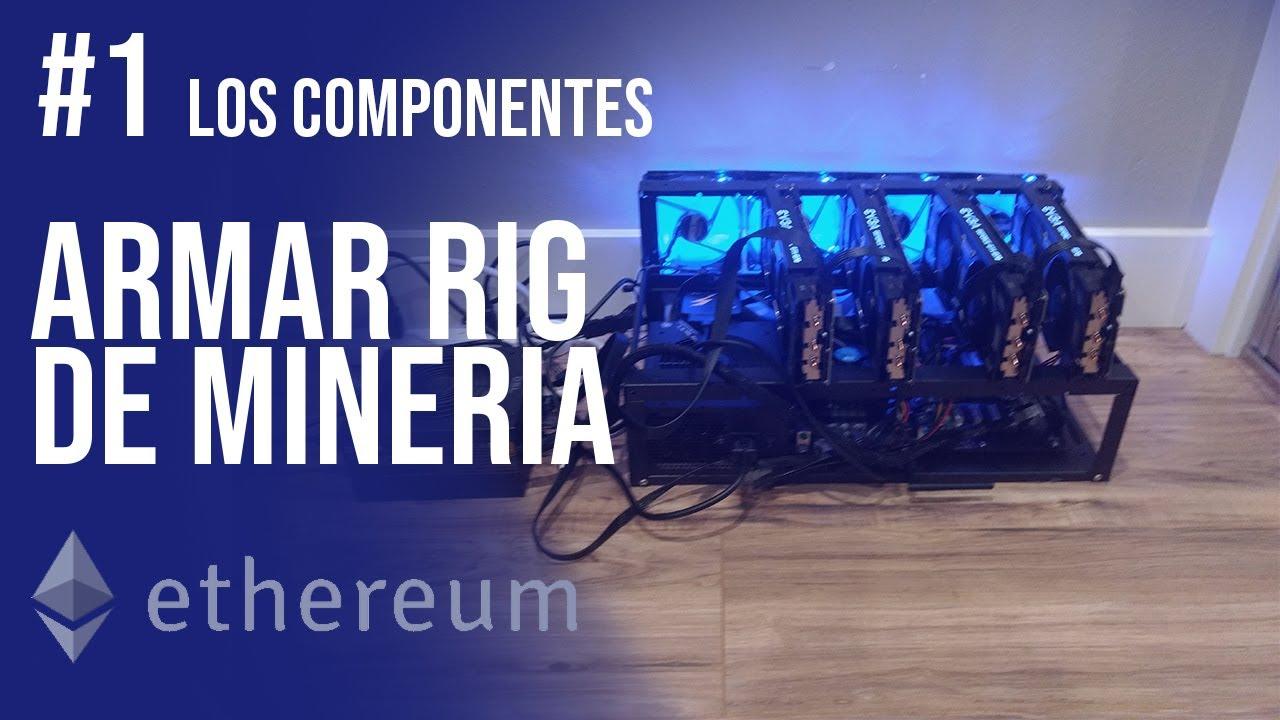 Parte 1 Armar Rig De Mineria Los Componentes Ethereum Eth Monero Rig Con Gpus Youtube