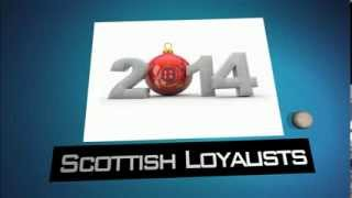 Happy New Year From Scottish Loyalists