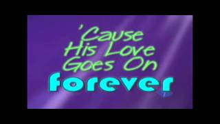 """His Love Goes On Forever"" Uncle Charlie Worship Songs (Music Sample)"