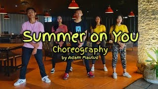 PRETTYMUCH - Summer on You Dance Choreography | Adam Maulud