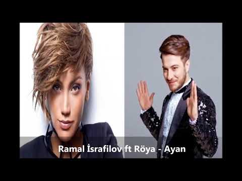 Ramal İsrafilov ft Röya - Ayan (Official Audio)