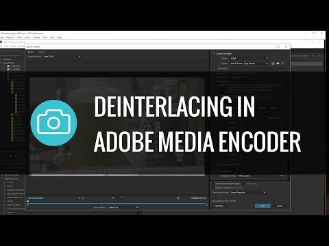 Adobe Media Encoder - Deinterlacing Mp3