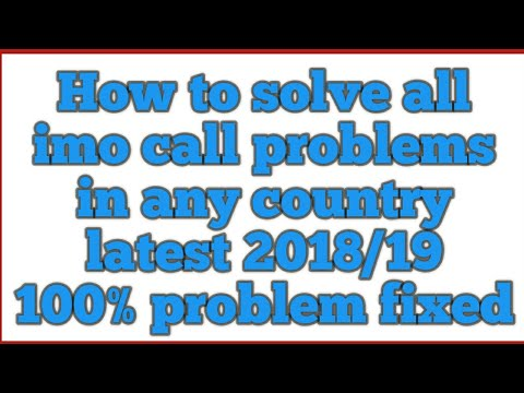 How to solve all imo call problems in any country latest 2018/19