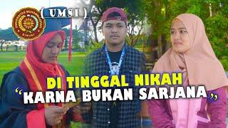 DI TINGGAL NIKAH - Film Pendek Kampus (UMSI)