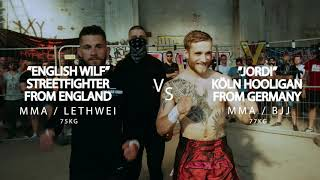 "FIGHT CLUB: King of the Streets: 46 ""English Wilf"" vs Jordi Köln Hooligan (Presented by Hype Crew)"