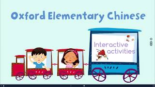 Oxford Elementary Chinese – learn Chinese language with interactive e-books
