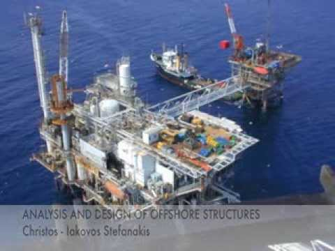 ANALYSIS AND DESIGN OF OFFSHORE STRUCTURES