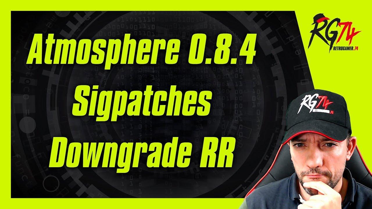Atmosphere Sigpatches para instalar juegos  RetroReloaded Downgrade 1 26