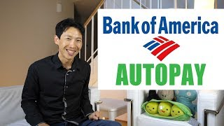 How to Setup AutoPay in Full at Bank of America