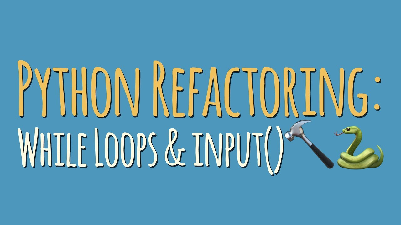 Python Refactoring: