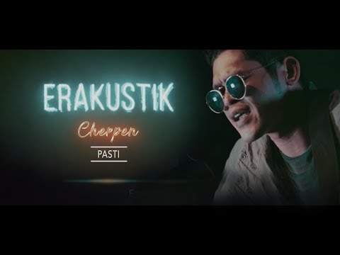ERAkustik Cherpen Band - Pasti