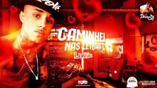 MC Livinho - Caminhei Nas Letras (PereraDJ) (Áudio Oficial)