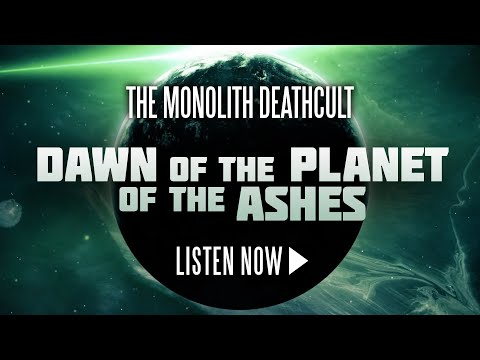 The Monolith Deathcult - Dawn of the Planet of the Ashes (Official Lyric Video)