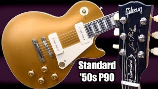 The NEW Standard 50s P90 Gold Top | 2019 Gibson Original Collection Les Paul Review and Demo