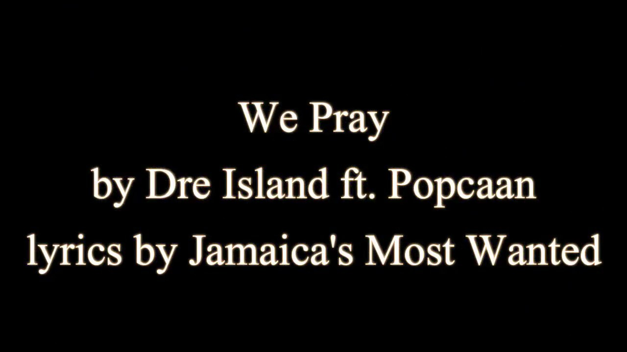 we-pray-dre-island-ft-popcaan-lyrics-theoretical-lyrics