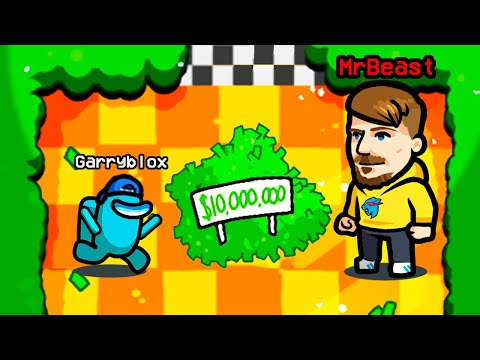 Mr Beast Gave Me $10,000,000 in Among Us Mod