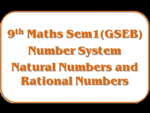 Natural numbers and rational numbers – Std 9th Mathematics Semester - 1 (GSEB)