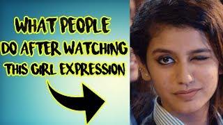 Things People Do After Watching Priya prakash's Viral Video ( Adaar Love )