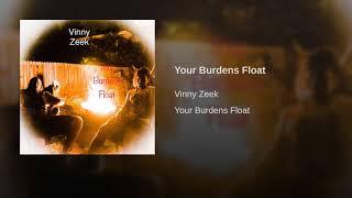 Your Burdens Float