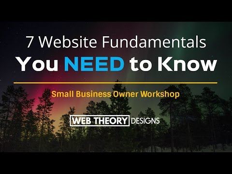 Houston Web Design - 7 Website Fundamentals You NEED to Know [Webinar Replay]