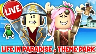 Roblox ITA - LIVE - Life In Paradise + Theme Park Tycoon