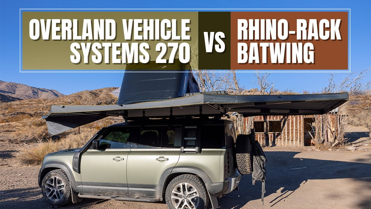 new land rover defender awning comparison overland vehicle systems ovs 270 vs rhino rack batwing