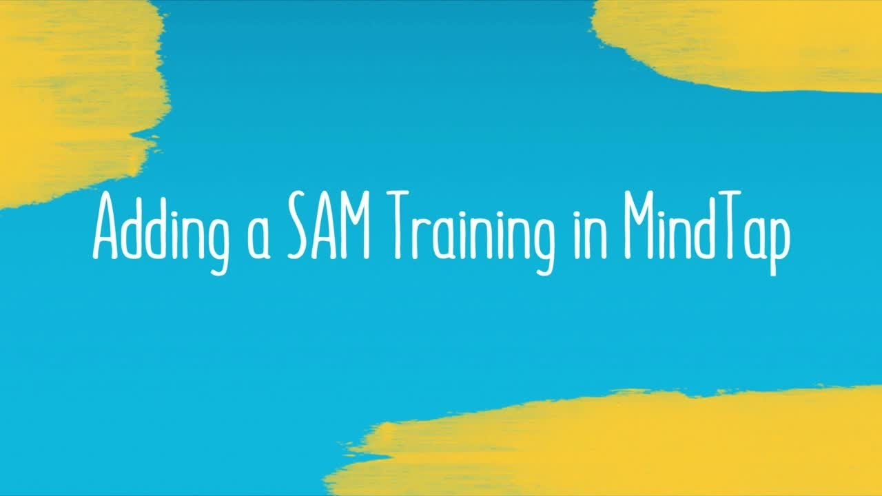 Adding A Sam Training In Mindtap Youtube