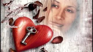 Lara Fabian - Love By Grace - Kegyelemmel teli Szerelem