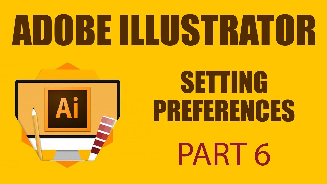 Adobe Illustrator Tools For Complete Beginner | Setting up Preferences | Part 6 | Eduonix